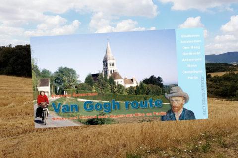 Van Gogh Fietsroute: 900 kilometer in 204 pagina's