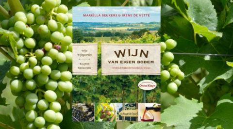 Overzichtelijk boek over wijn van Nederlandse bodem